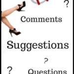 Comments – Suggestions – Questions #1