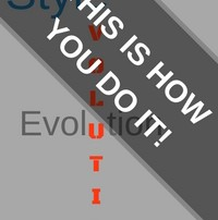 Stylevolution: This Is How You Do It!