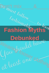 Fashion Myths Debunked -CSQ- #51 6.22.2016